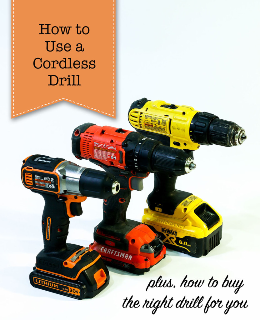 how to use a cordless drill plus buying guide