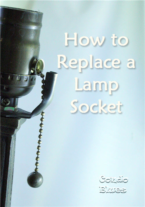 How to Fix a Broken Lamp - DIY Talent Condo Blues - Pretty Handy Girl