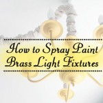 How to Spray Paint Brass Light Fixtures