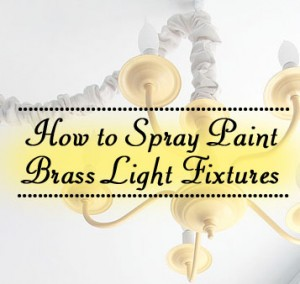 spray_paint_brass_light_fixtures