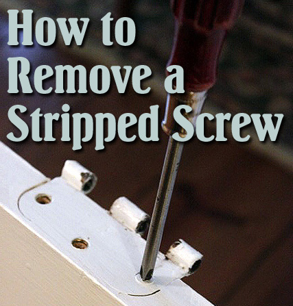 how to remove a stuck stripped or painted screw pretty handy girl. Black Bedroom Furniture Sets. Home Design Ideas