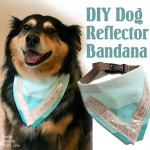 Sewing a Dog Safety Reflective Bandana