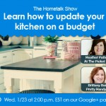 The Hometalk Show – Learn How to Update Your Kitchen on a Budget