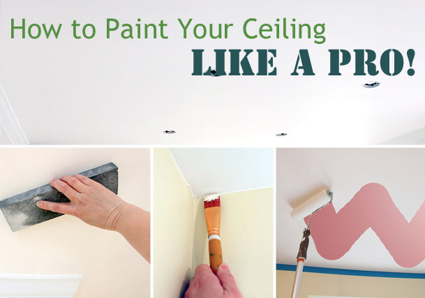 How To Paint Ceiling Like Professional