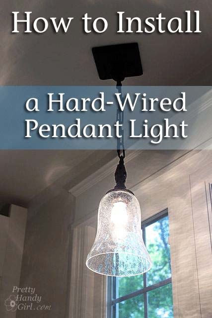 How to Install a Hard-Wired Pendant Light - How To Install A Hard-Wired Pendant Light - Pretty Handy Girl