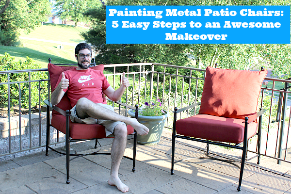 Painting Metal Patio Chairs  Easy Steps to an Awesome Makeover