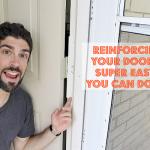 Reinforcing You Door is Easy