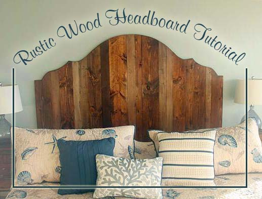 How To Create A Rustic Wood King Headboard Pretty Handy Girl
