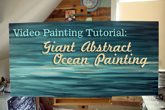 Video Tutorial: How to Paint a Giant Abstract Ocean Painting
