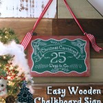 Easy Wooden Chalkboard Sign {Countdown to Christmas Idea}