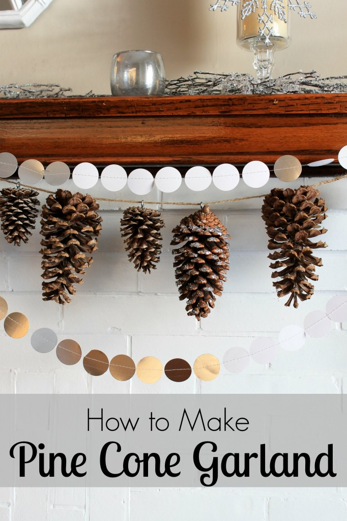 how to make pine cone garland pretty handy girl