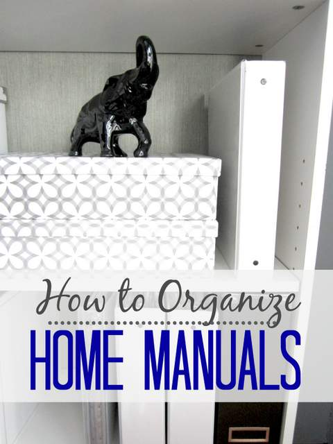 How to Organize Home Manuals