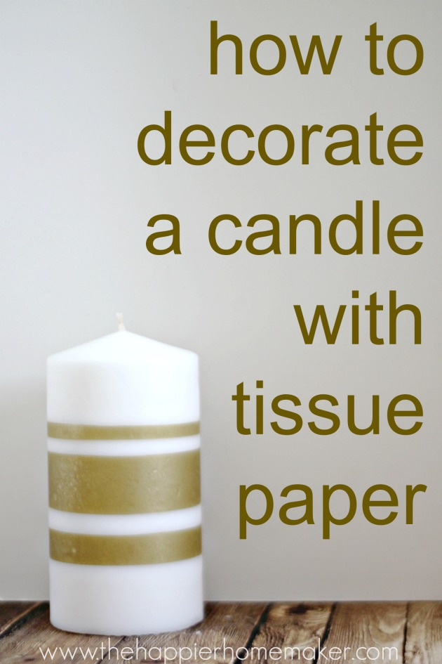 how to decorate a candle with tissue paper