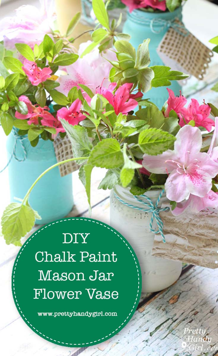 DIY Chalk Paint Mason Jar Flower Vase