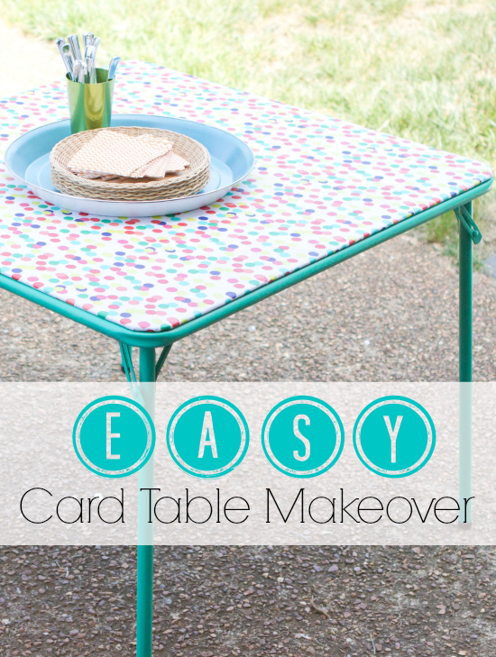 Super easy card table makeover