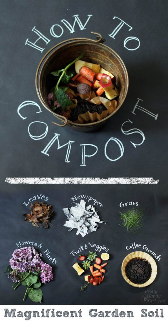 How to Compost - Magnificent Garden Soil| Pretty Handy Girl