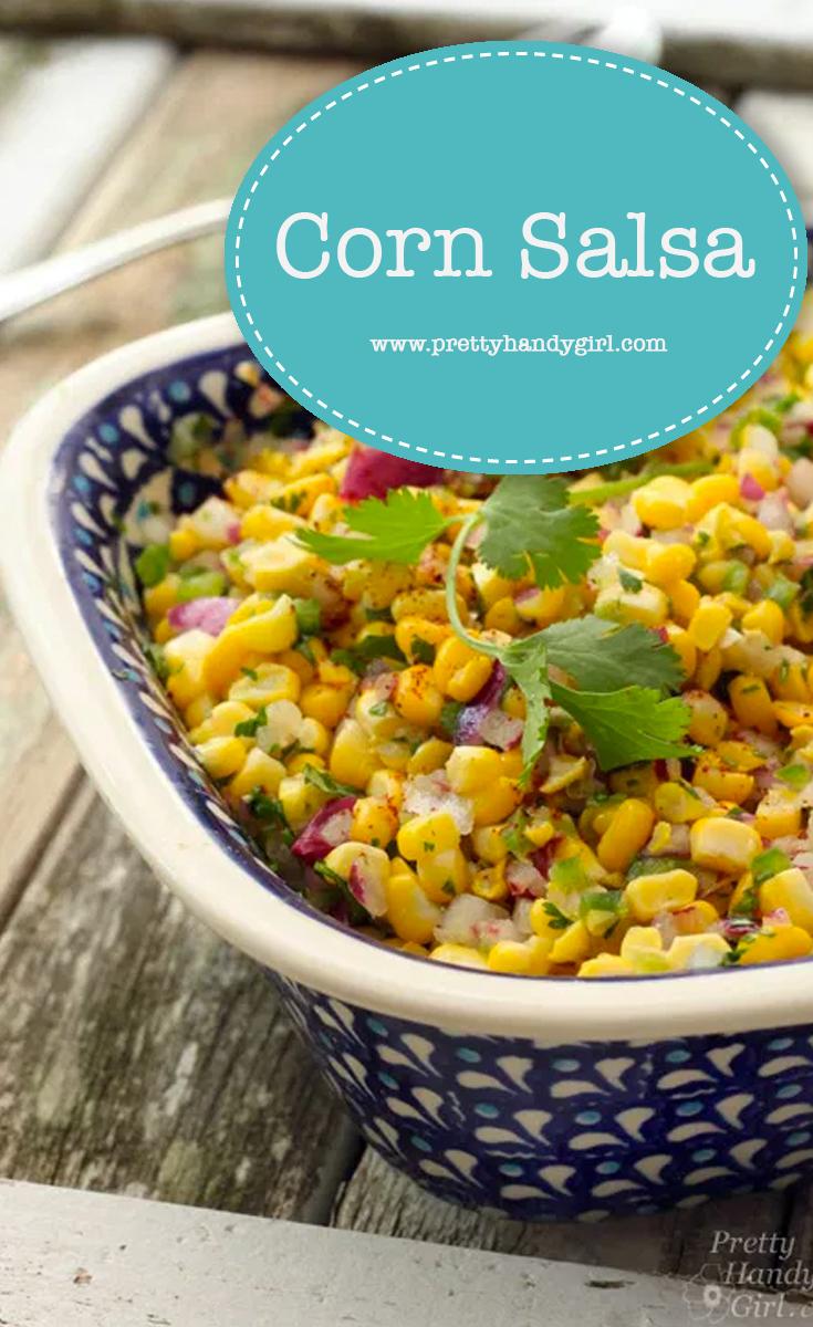 The Best Corn Salsa | Pretty Handy Girl