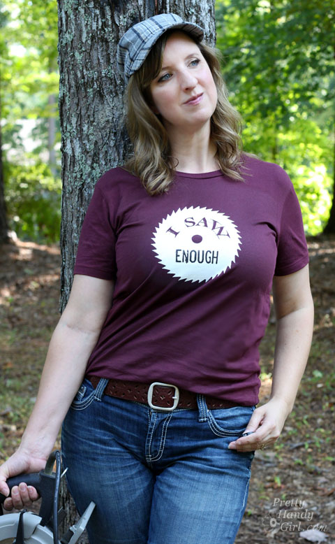 I Saw Enough funny DIY shirt | Pretty Handy Girl