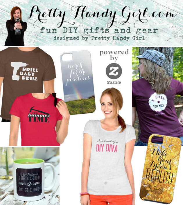 Pretty Handy Girl DIY Gifts & Apparel