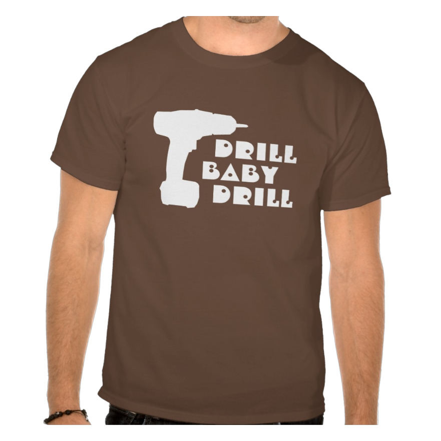 drill-baby-drill-brown-shirt