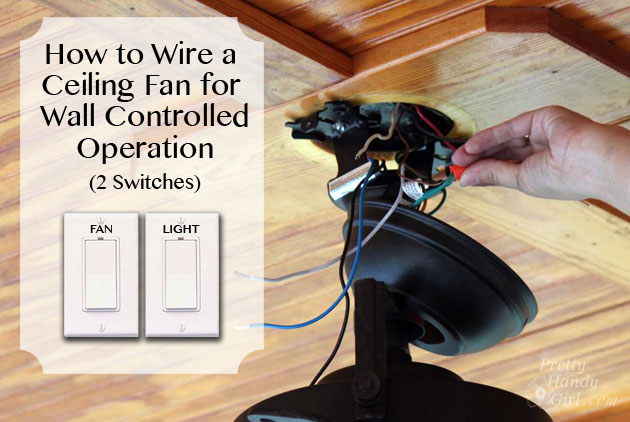 wire 2 switch ceiling fan how to install a ceiling fan pretty handy girl hampton bay ceiling fan wiring diagram red wire at virtualis.co