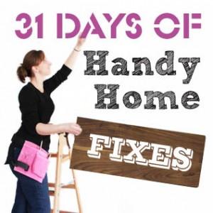 31 Days of Handy Home Fixes   Pretty Handy Girl