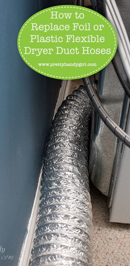 Replace Foil Or Plastic Flexible Dryer Hoses