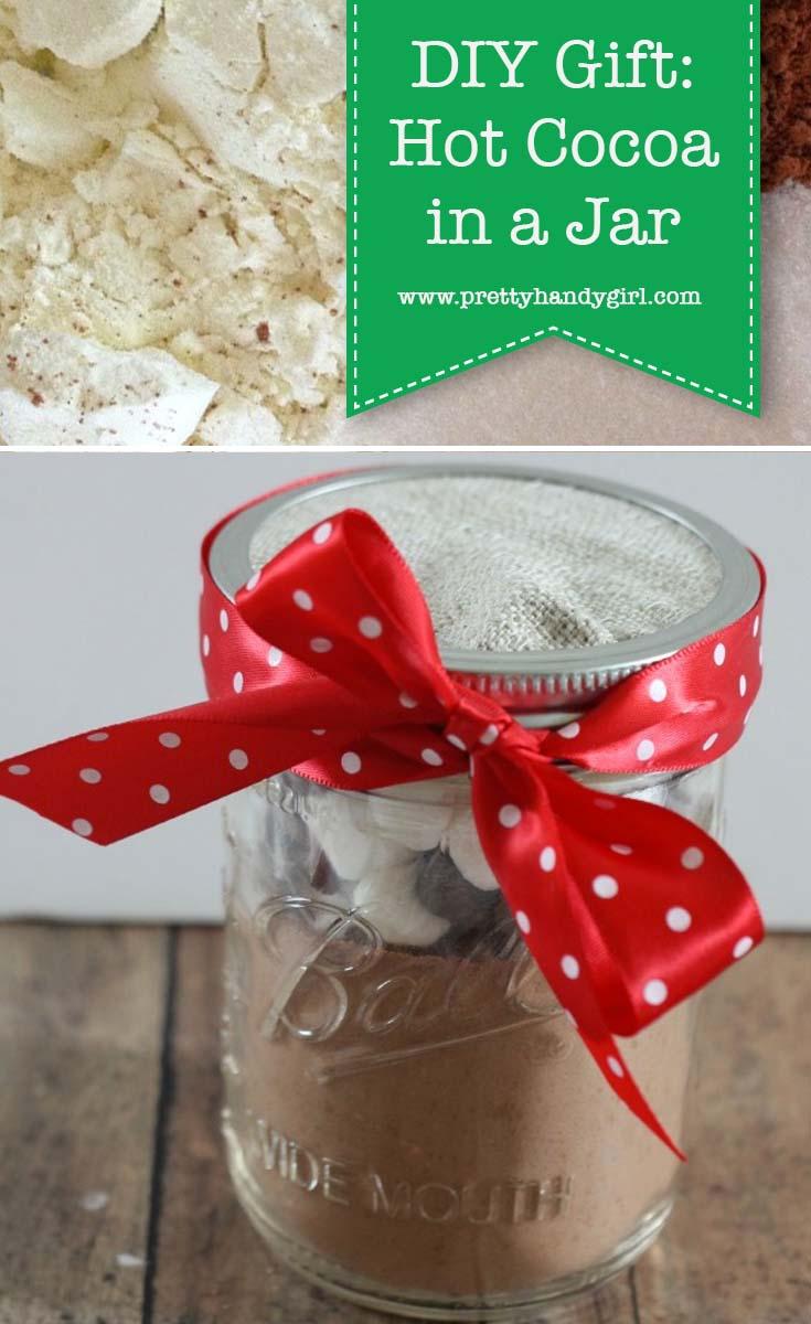 Last minute DIY gift idea: hot cocoa in a jar! | Pretty Handy Girl