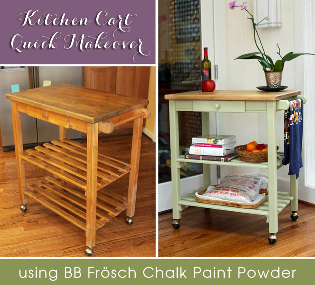 Quick Kitchen Cart Makeover With Bb Fr 246 Sch Chalk Powder