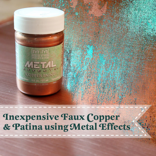 inexpensive-faux-copper-metal-patina