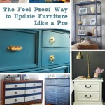 Fool Proof Way to Update Furniture Like a Pro