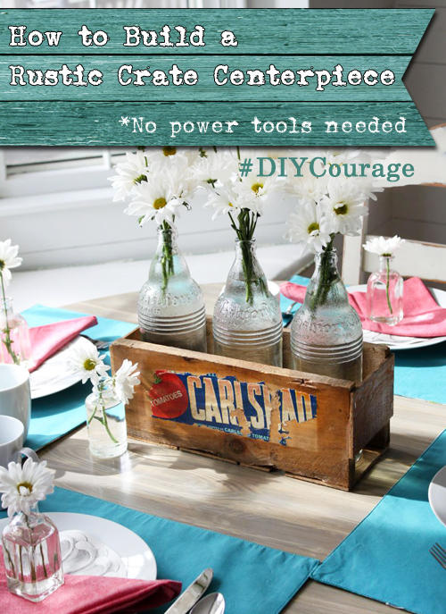 How to Build a Rustic Crate Centerpiece (No Power Tools Needed!) | Pretty Handy Girl