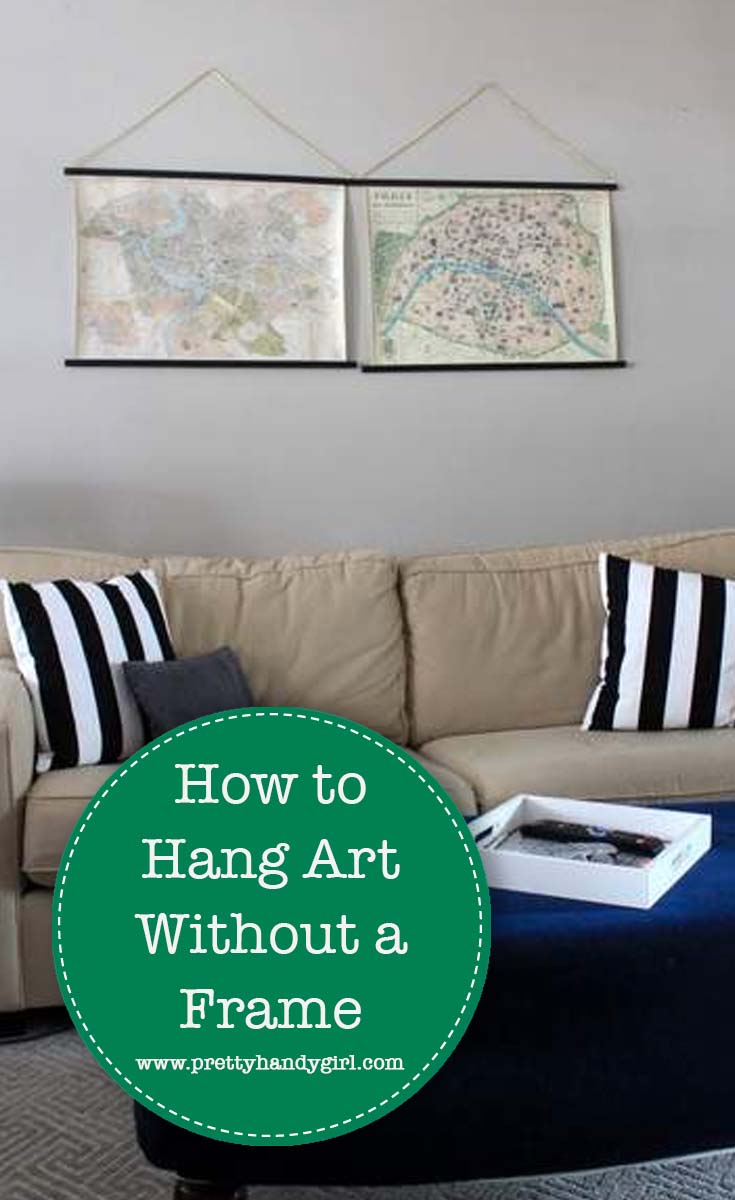 How to Hang Art Without A Frame | Pretty Handy Girl