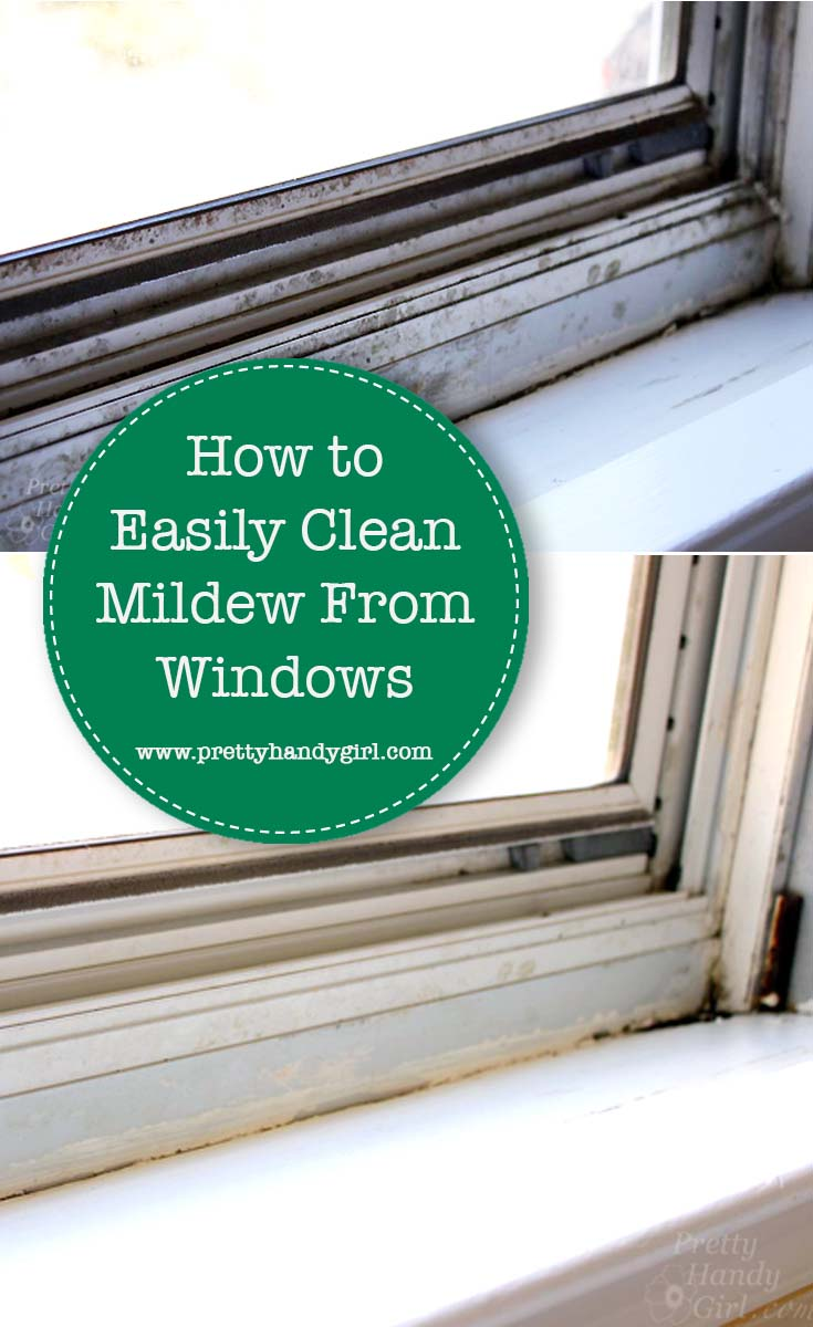 How to Easily Clean Mildew Off Windows | Pretty Handy Girl