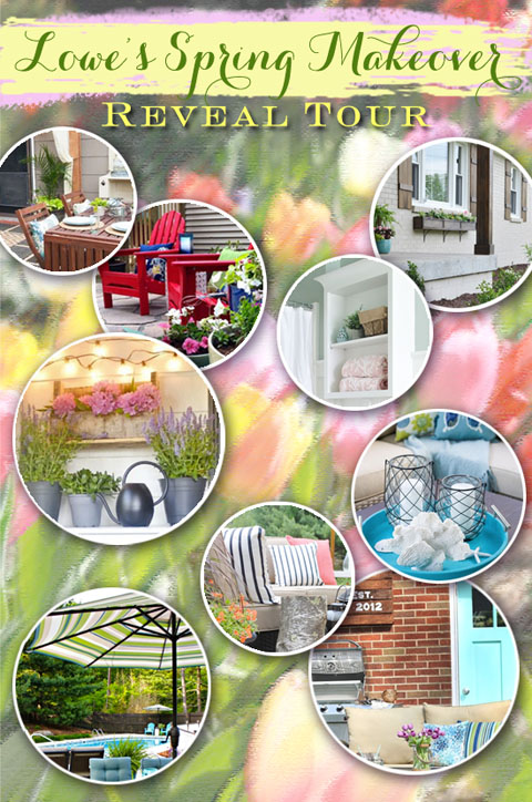 Lowe's Spring Makeover Reveal Tour | Pretty Handy Girl