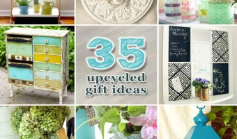 35 Upcycled DIY Gift Ideas