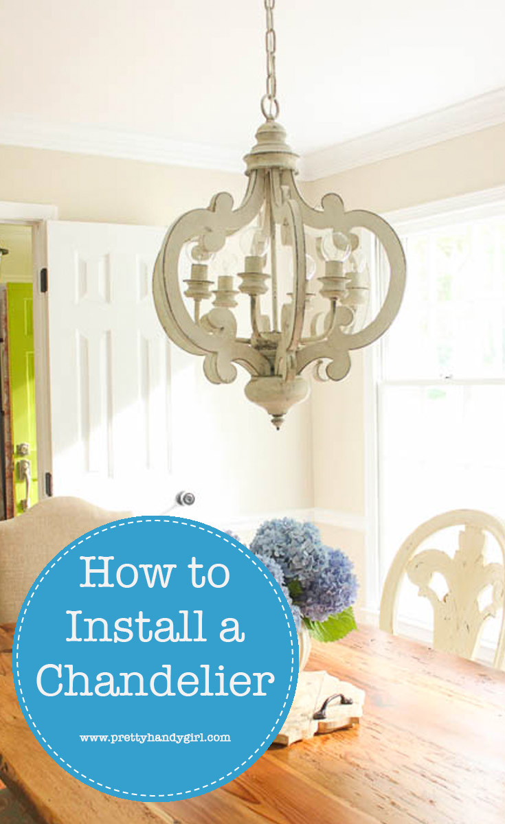 Wish you knew How to Install a Chandelier, so you don'thave to hire an electrician to do it? Check out this step-by-step tutorial from Pretty Handy Girl! | How to install a light fixture | Lighting tutorial #prettyhandygirl #DIYtutorial