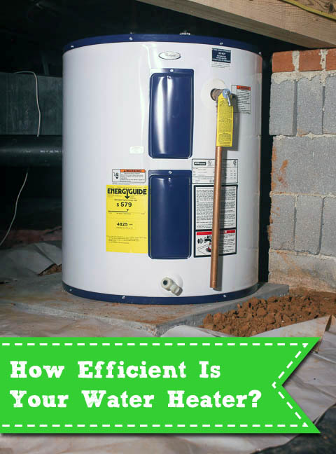 How Energy Efficient Is Your Water Heater? | Pretty Handy Girl