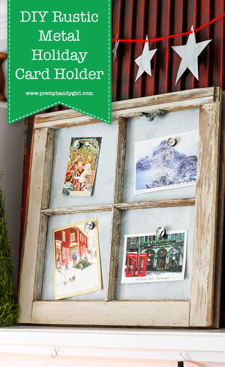 Pretty Handy Girl is sharing a tutorial to create your own Rustic Metal Magnetic Window Frame, perfect for displaying holiday cards! | DIY window frame | #prettyhandygirl #DIY #holidayDIY #holidayhome #holidaydecor