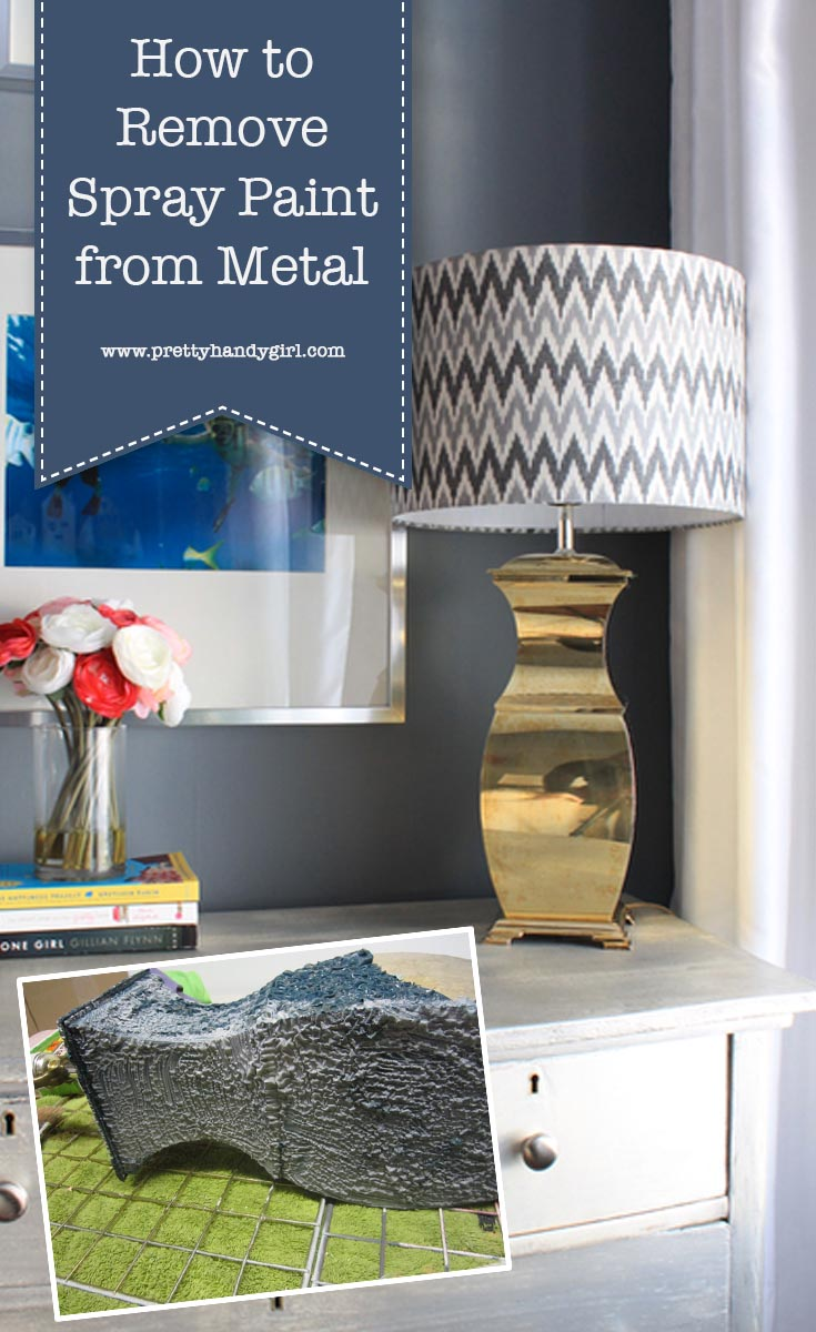 Check out this tutorial on how to remove spray paint from metal | DIY project | Pretty Handy Girl #prettyhandygirl #DIY