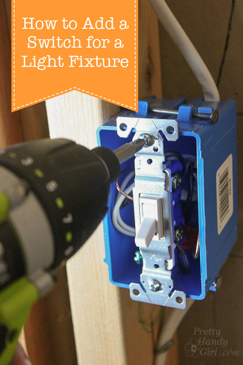 How To Add A Switch Light Fixture Pretty Handy