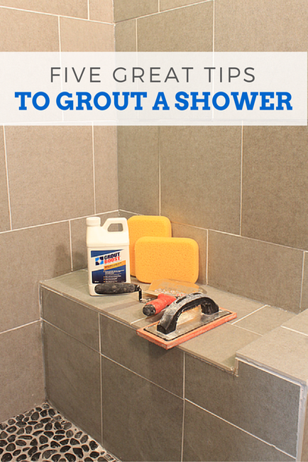 Five Great Tips to Grout a Shower