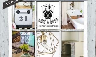 DIY Like a Boss Week 17 Feature
