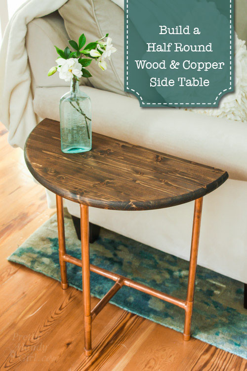 Half Round Copper U0026 Wood Side Table | Pretty Handy Girl