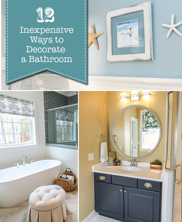 12 Inexpensive Ways to Decorate a Bathroom | Pretty Handy Girl
