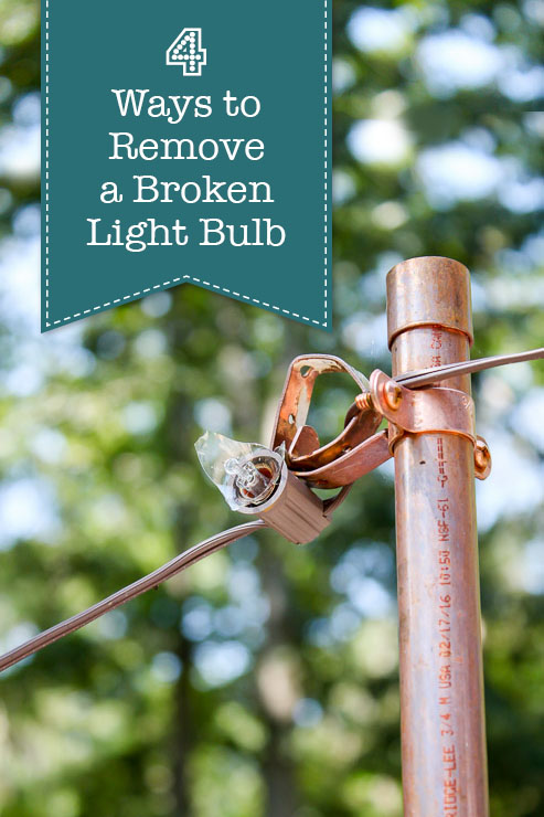 4 Ways to Remove a Broken Light Bulb | Pretty Handy Girl