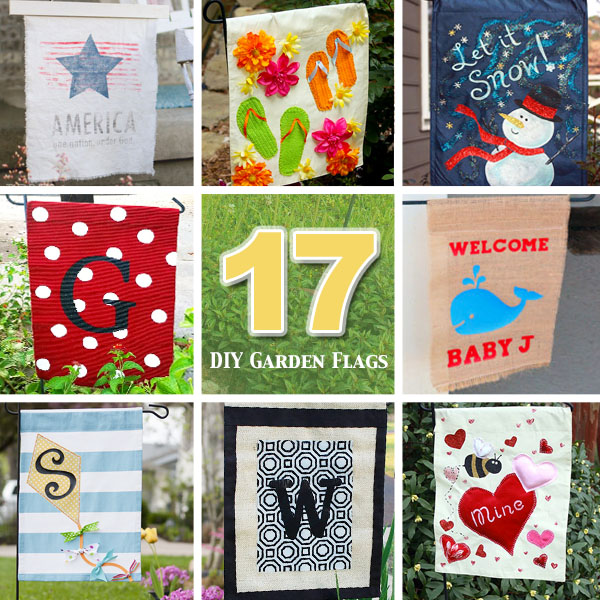 17 DIY Garden Flags | Pretty Handy Girl