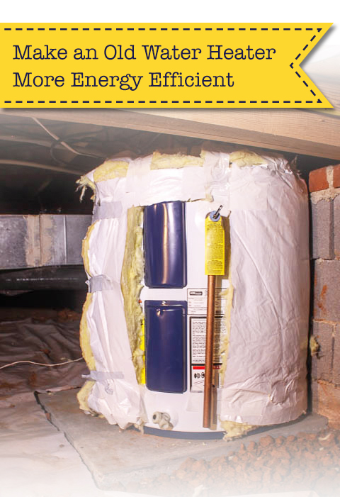 How to Make an Old Water Heater More Energy Efficient   Pretty Handy Girl