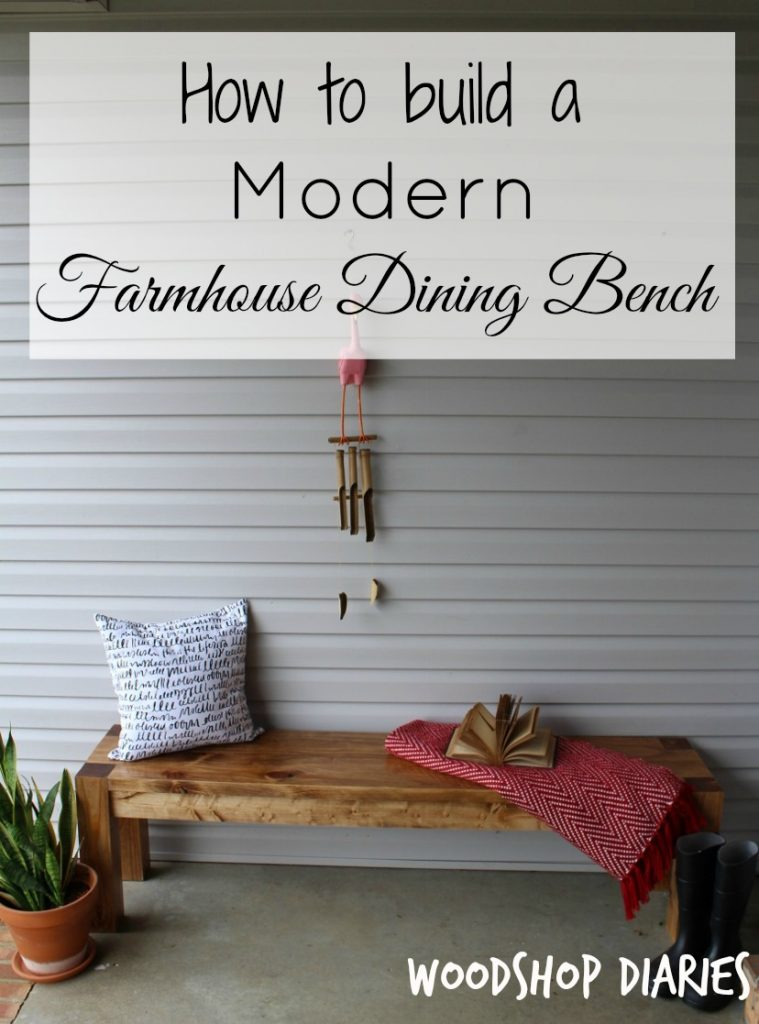 How to Build a Modern Farmhouse Dining Bench