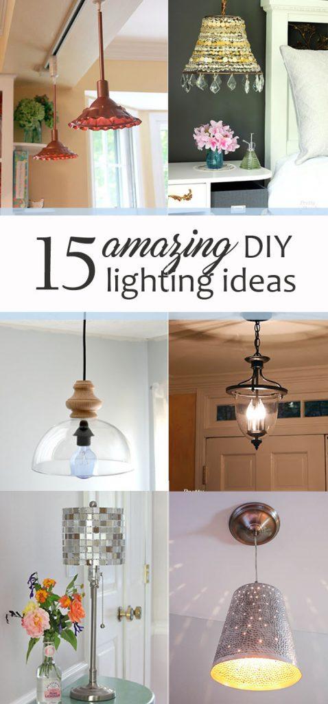 15 Amazing DIY Lighting Ideas - Large pinnable image collage